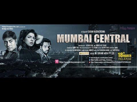MUMBAI CENTRAL Movie Trailer