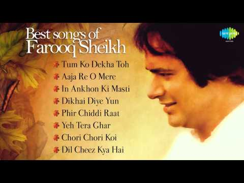 Best of Farooq Sheikh - The Most Memorable songs | Tum Ko Dekha Toh