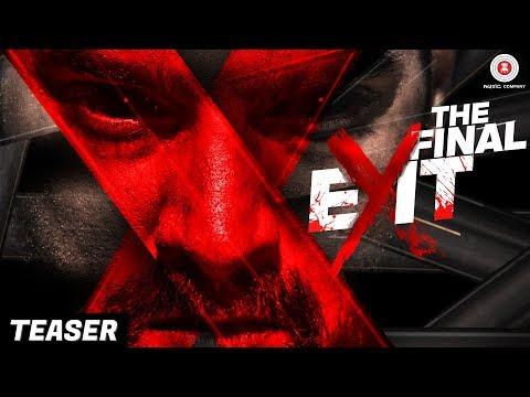 The Final Exit - Teaser | Kunaal Roy K, Ananya S, Scarlett W, Archana S, Reyhna M & Elena Kazan