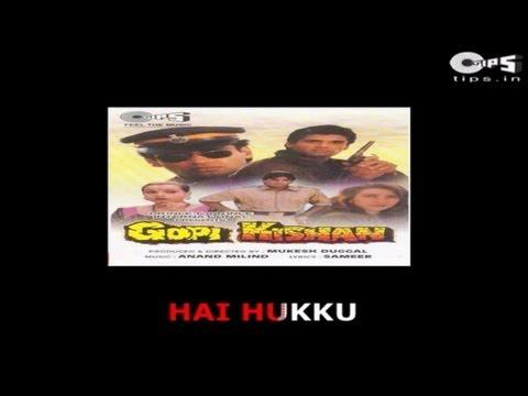 Hai Hukku Hai Hukku Hai Hai with Lyrics - Gopi Kishan - Kumar Sanu & Poornima - Sing Along