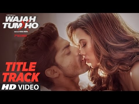 Wajah Tum Ho Video (Title Song)