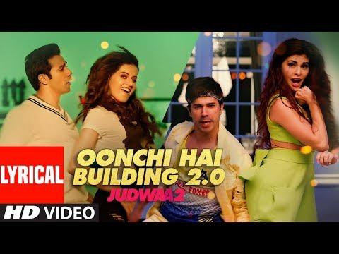Oonchi Hai Building 2.0 Lyrical | Judwaa 2 | Varun | Jacqueline | Taapsee | David Dhawan | Anu Malik