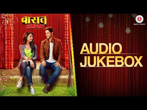 Baaraat Company - Full Movie Audio Jukebox