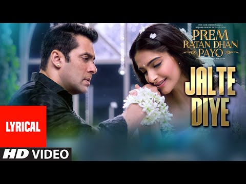 'Jalte Diye' Full Song with LYRICS | Prem Ratan Dhan Payo | Salman Khan, Sonam Kapoor