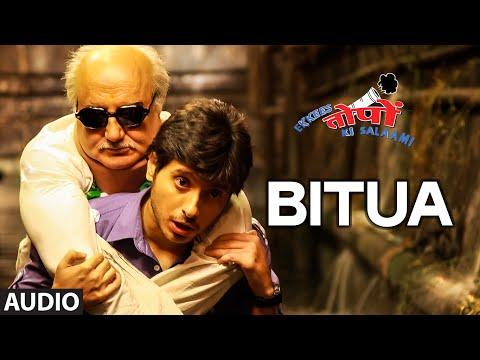 Bitua Full AUDIO Song | Ekkees Toppon Ki Salaami | Mohit Chauhan