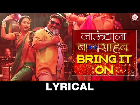 Bring It On Baby - Lyrical Video | Jaundya Na Balasaheb